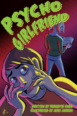 Psycho Girlfriend by Jessi Jordan and Meredith Nudo